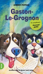 Anique Poitras et Bruno Saint-Aubin - Gaston-Le-Grognon.
