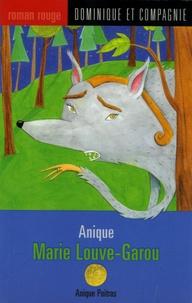 Anique Poitras - Marie Louve-Garou.