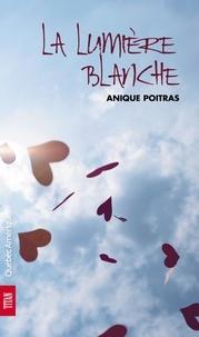 Anique Poitras - Sara 01- La Lumière blanche.