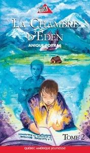 Anique Poitras - La Chambre d'Éden  : Sara 04- La chambre d'Éden Tome 2.