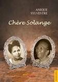 Anique Sylvestre - Chère Solange.
