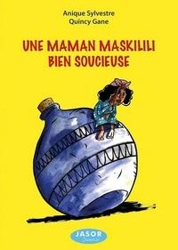 Anique Sylvestre et Quincy Gane - Une maman Maskilili bien soucieuse.