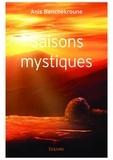 Anis Benchekroune - Saisons mystiques.