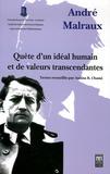 Anissa Benzakour-Chami - André Malraux - Quête d'un idéal humain et de valeurs transcendantes.