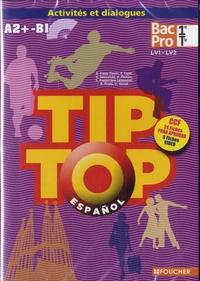 Español 1re Tle Bac Pro Tip Top A2+-B1 - Anissa Creux-Tiouiri |