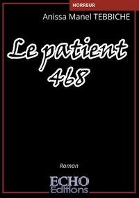 Anissa Manel Tebbiche - Le patient 468.