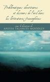 Anissa Talahite-Moodley - Problématiques identitaires et discours de l'exil dans les littératures francophones.