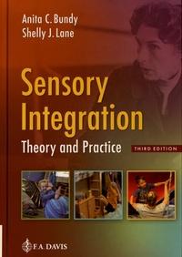 Anita C. Bundy et Shelly J. Lane - Sensory Integration - Theory and Practice.