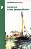 Anita Conti - Géants des mers chaudes.