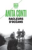 Anita Conti - Racleurs d'océans.