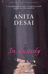 Anita Desai - In Custody.