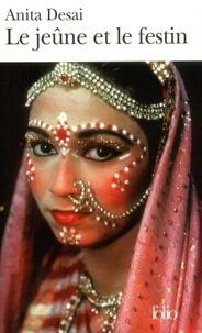 Le jeûne et le festin - Anita Desai | Showmesound.org