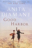 Anita Diamant - Good Harbor.