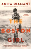 Anita Diamant - The Boston Girl.