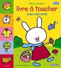 Anita Engelen - Mon premier livre à toucher avec des mots - 1-3 ans.