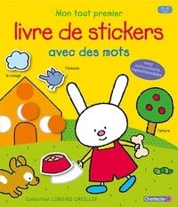 Anita Engelen - Mon tout premier livre de stickers avec des mots.
