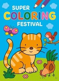 Anita Engelen et Frieda Van Raevels - Super coloring festival.