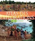 Anita Ganeri et Andrea Mills - Atlas des explorations.
