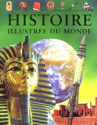Anita Ganeri et Hazel-Mary Martell - Histoire illustrée du monde - De l'Antiquité à nos jours.