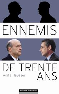 Anita Hausser et Olivier Biscaye - Ennemis de trente ans.
