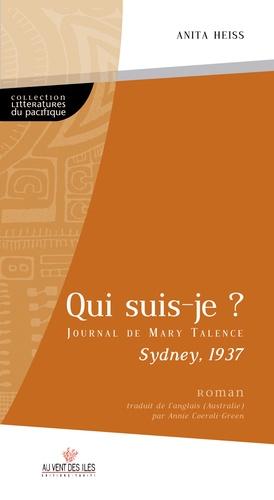 Qui suis-je ?. Le journal de Mary Talence, Sydney 1937
