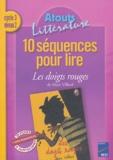 Anita Jabier et Denise Robert - 10 séquences pour lire Les doigts rouges de Marc Villard Cycle 3 niveau 2.