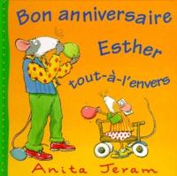 Anita Jeram - Bon anniversaire Esther Tout-à-l'envers.