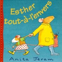Anita Jeram - Esther tout-à-l'envers.