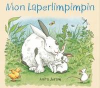 Anita Jeram - Mon Laperlimpimpin.