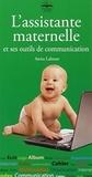 Anita Labesse - L'assistante maternelle et ses outils de communication.