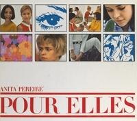 Anita Pereire et Marc Hispard - Pour elles.