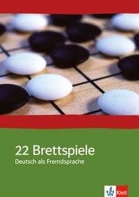 Anita Pfau et Ann Schmid - 22 Brettspiele Deutsch als Fremdsprache.