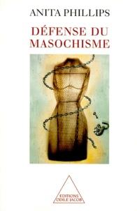 Anita Phillips - Défense du masochisme.