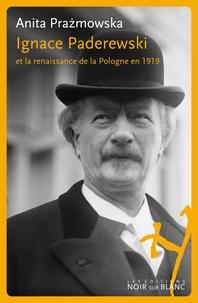 Histoiresdenlire.be Ignace Paderewski et la renaissance de la Pologne en 1919 Image