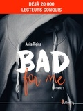 Anita Rigins - Bad for me - Tome 2.