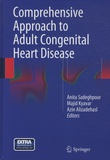 Anita Sadeghpour et Majid Kyavar - Comprehensive Approach to Adult Congenital Heart Disease.
