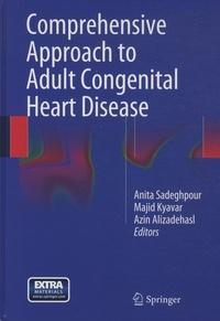 Anita Sadeghpour et Majid Kyavar - Comprehensive Approach to Adult Congenital Heart Disease.