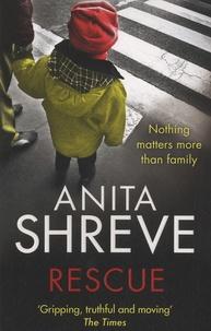 Anita Shreve - Rescue.