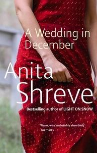 Anita Shreve - Wedding in December.