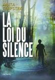 Anita Terpstra - La Loi du silence.