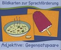 Anja Boretzki - Bildkarten zur Sprachförderung - Adjektive: Gegensatzpaare.