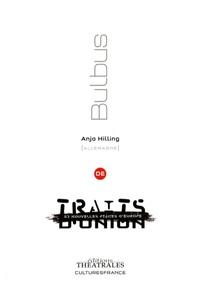 Anja Hilling - Bulbus.