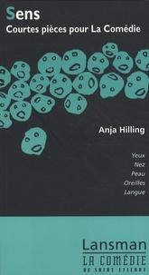 Anja Hilling - Sens - Courtes pièces pour La Comédie.