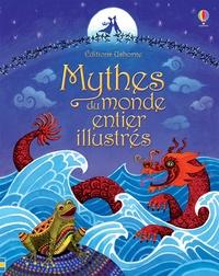 Anja Klauss - Mythes du monde entier illustrés.