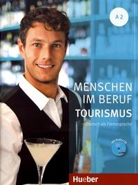 Anja Schümann et Cordula Schurig - Menschen im Beruf Tourismus A2. 1 CD audio