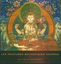 Anjan Chakraverty - Les peintures bouddhiques sacrées.