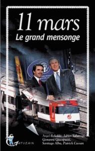 Anjel Rekalde et Jabier Salutregi - 11 mars - Le grand mensonge.