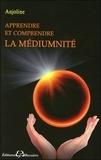 Anjoline - Apprendre et comprendre la médiumnité - Porte ouverte sur la spiritualité.