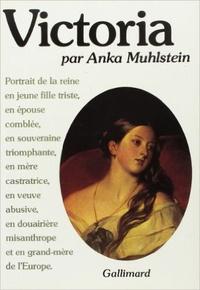 Anka Muhlstein - Victoria.