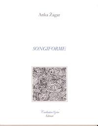 Anka Zagar - Songiforme.